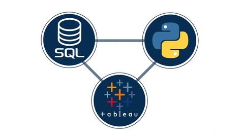 Python + SQL + Tableau: Integrating Python, SQL, and Tableau