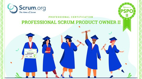 Professional Scrum Product Owner™ II – Practice Tests 2021