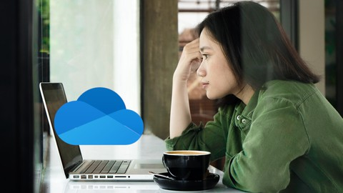 The Complete Microsoft OneDrive Course – Mastering OneDrive