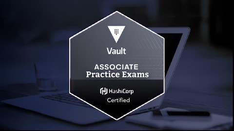 HashiCorp Certified: Vault Associate Practice Exams 2021
