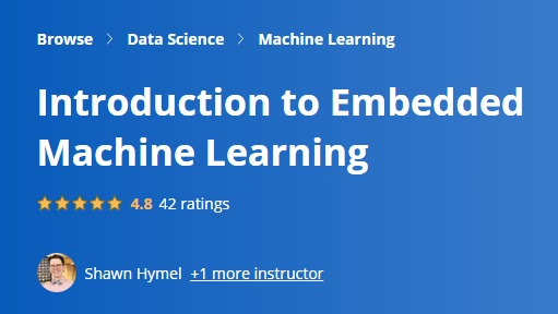 Introduction to Embedded Machine Learning