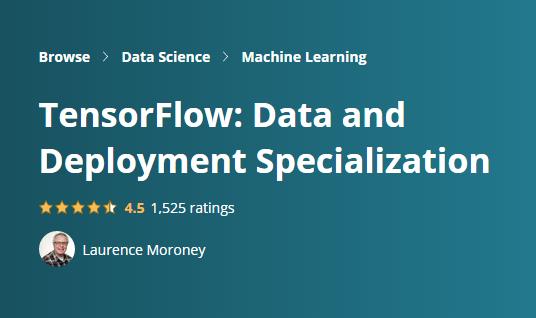 TensorFlow: Data and Deployment Specialization