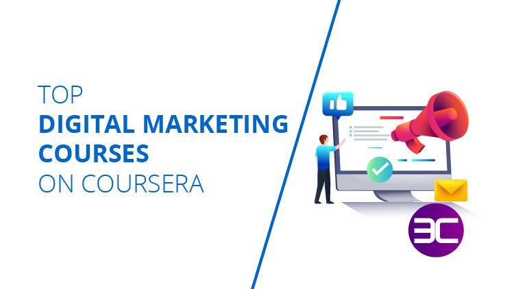 Best Digital Marketing Courses on Coursera