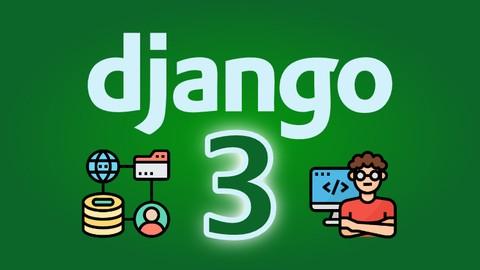 Django 3 – Full Stack Websites with Python Web Development