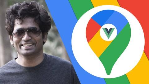 Vue JS 2 + Google Maps API: Build Location Based Web Apps