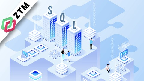 Complete SQL and Databases Bootcamp: Zero to Mastery
