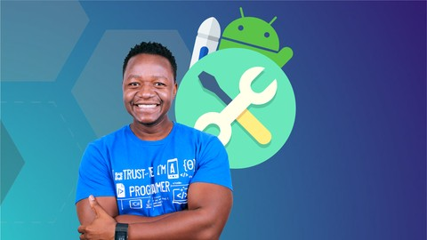 The Complete Intermediate Android Masterclass