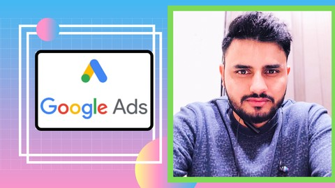 Learn Google Ads from Scratch