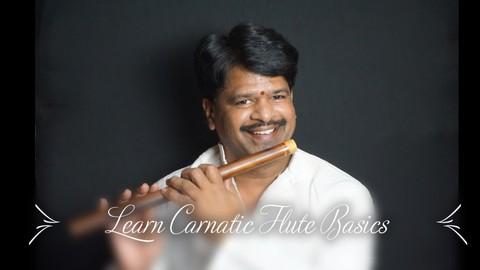 (2021) Carnatic Flute Basics   Beginner's Guide