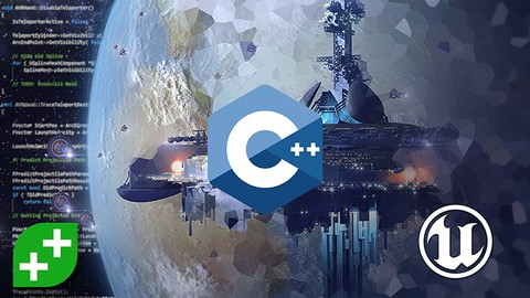 Unreal Engine C++ Developer: Learn C++ and Make Video Games