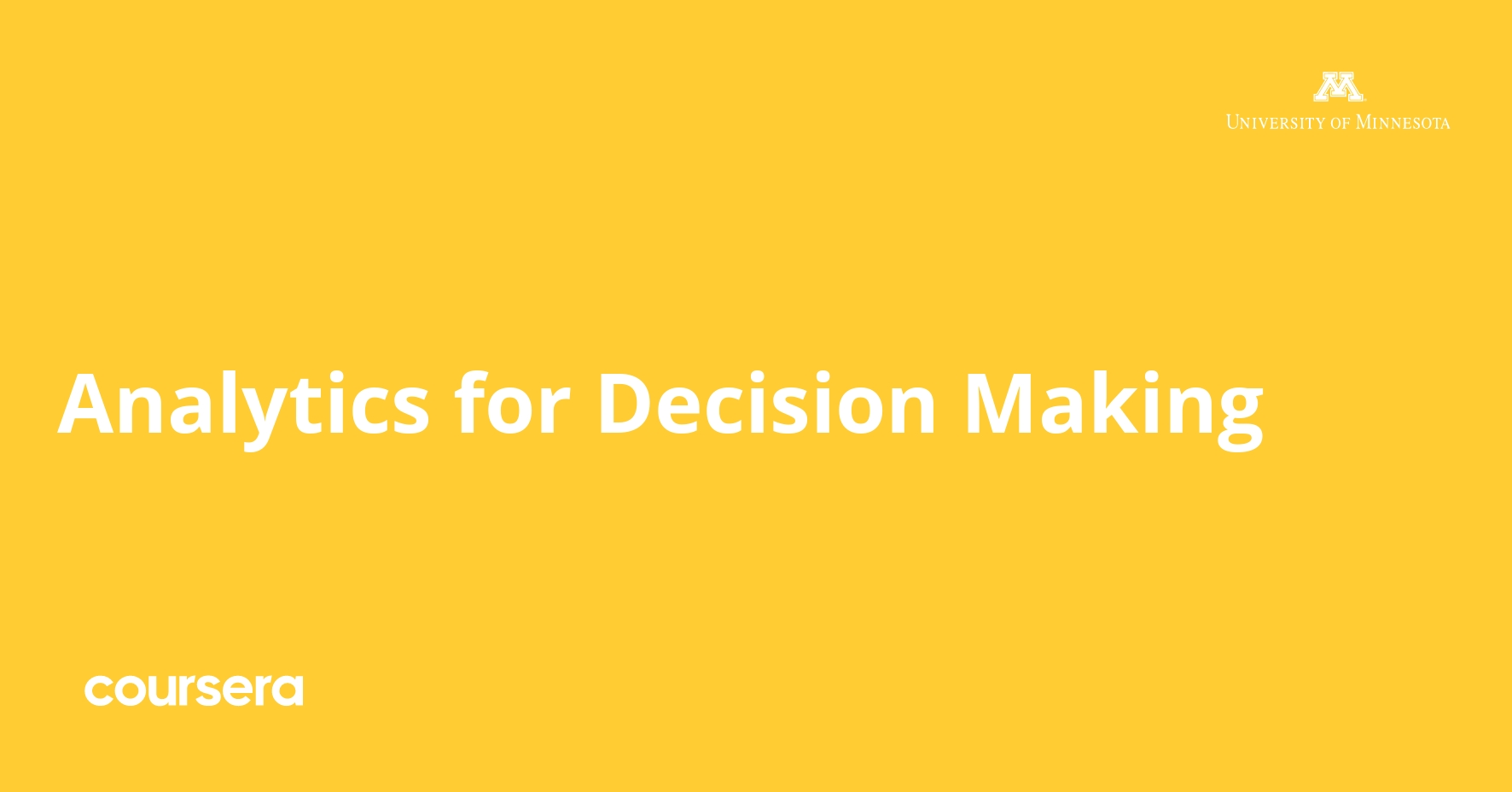 Analytics for Decision Making Specialization