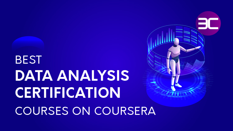 25 Best Online Data Analysis Courses on Coursera [ 2021]