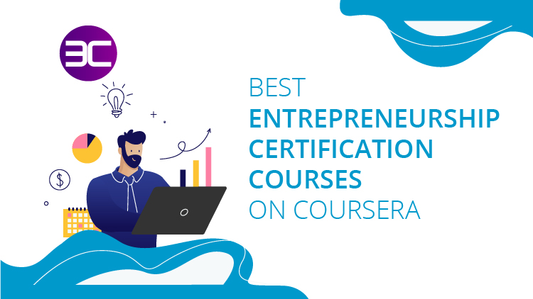 Best Entrepreneurship Online Courses on Coursera