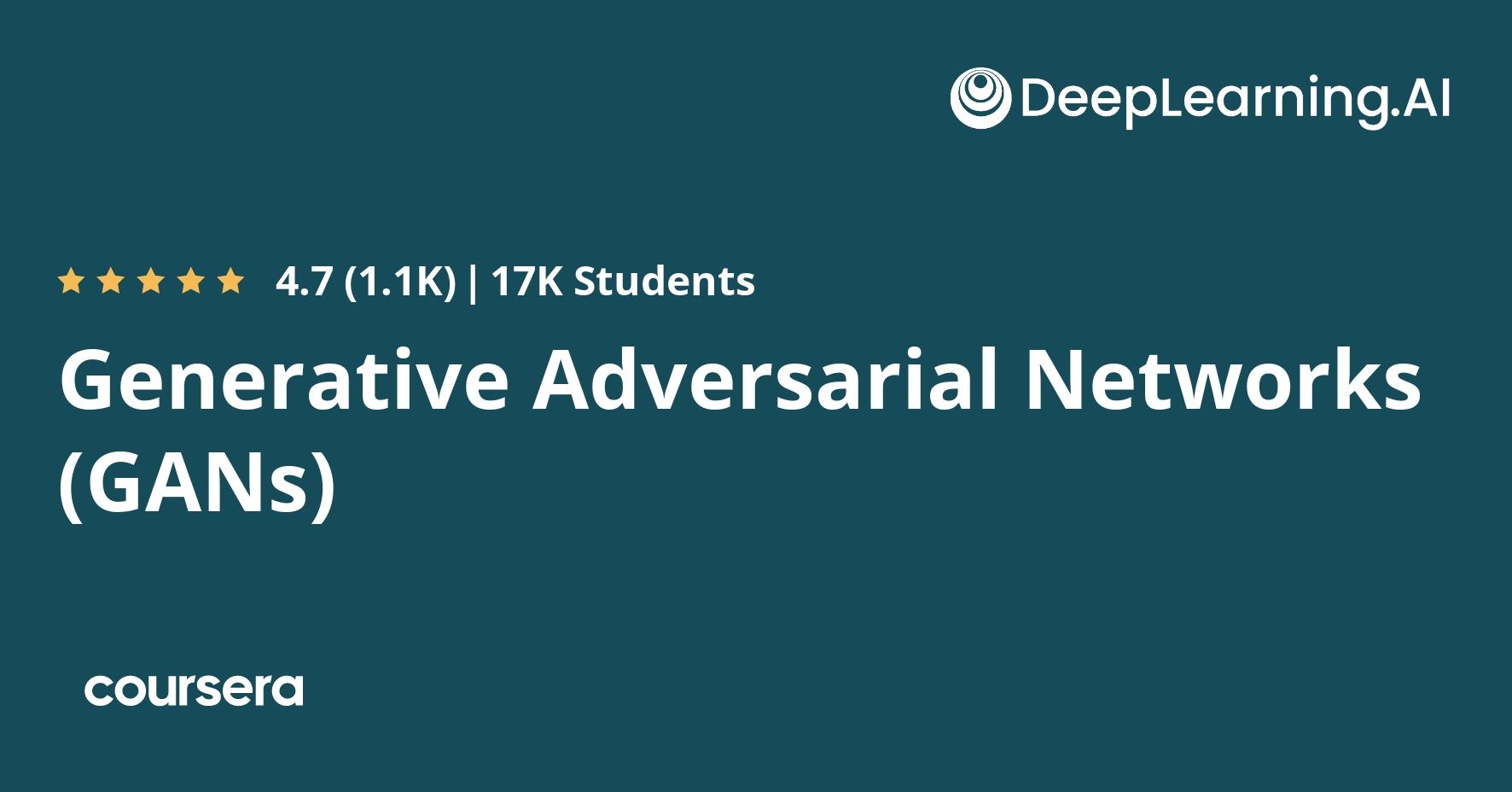 Generative Adversarial Networks (GANs) Specialization