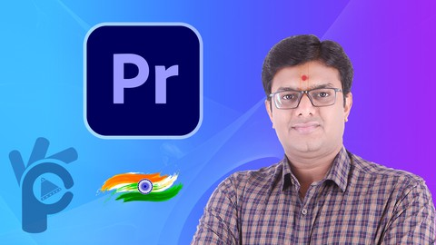 Adobe Premiere Pro CC for Beginners – Master Class in Hindi