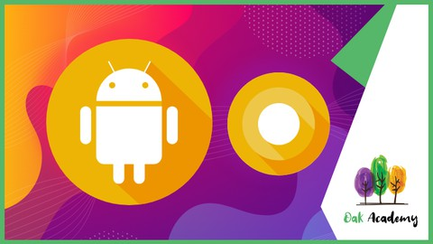 Android Development Course: Learn Android-11(R) From Scratch