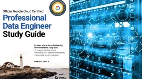 Google Cloud Professional Data Engineer: Get Certified