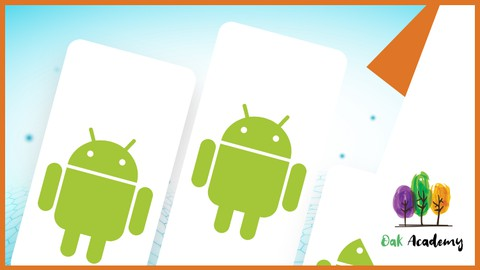 Build Different Android Apps – Hands On Android Course