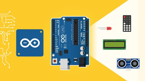 Arduino For Beginners – 2021 Complete Course
