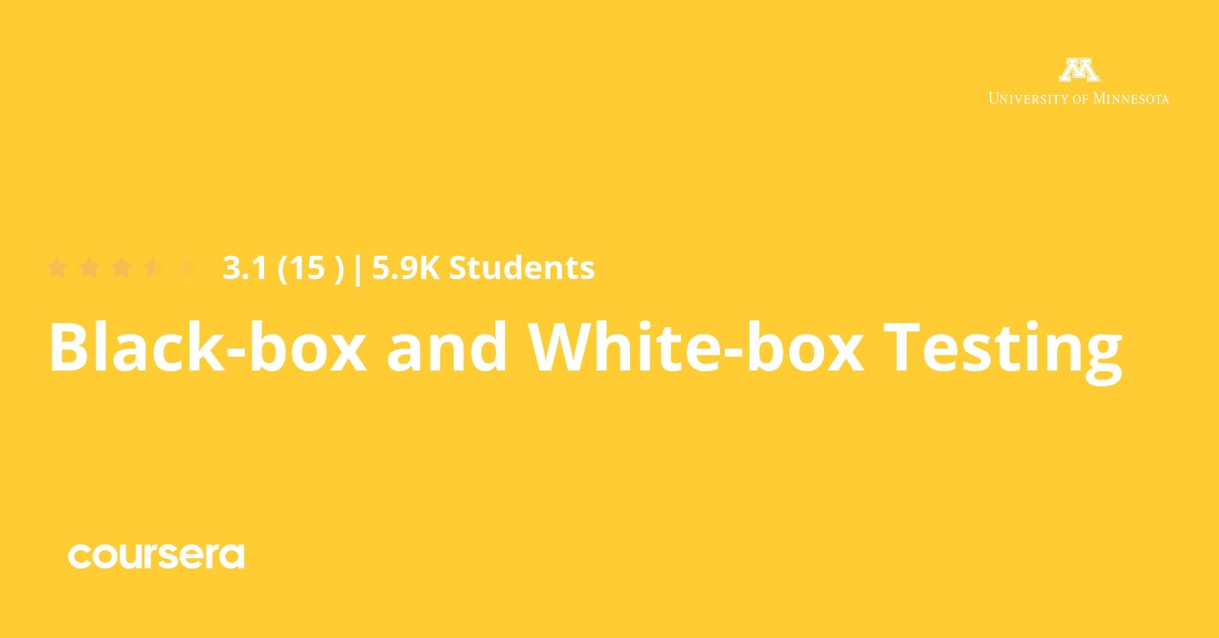 Black-box and White-box Testing