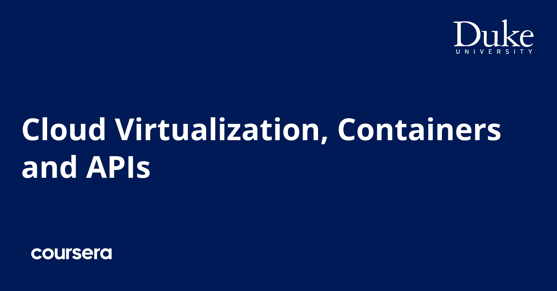 Cloud Virtualization, Containers and APIs