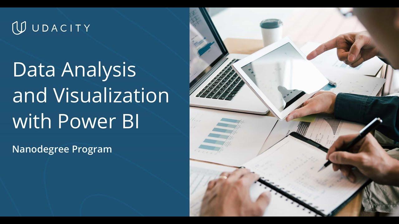 Data Analysis and Visualization with Power BI