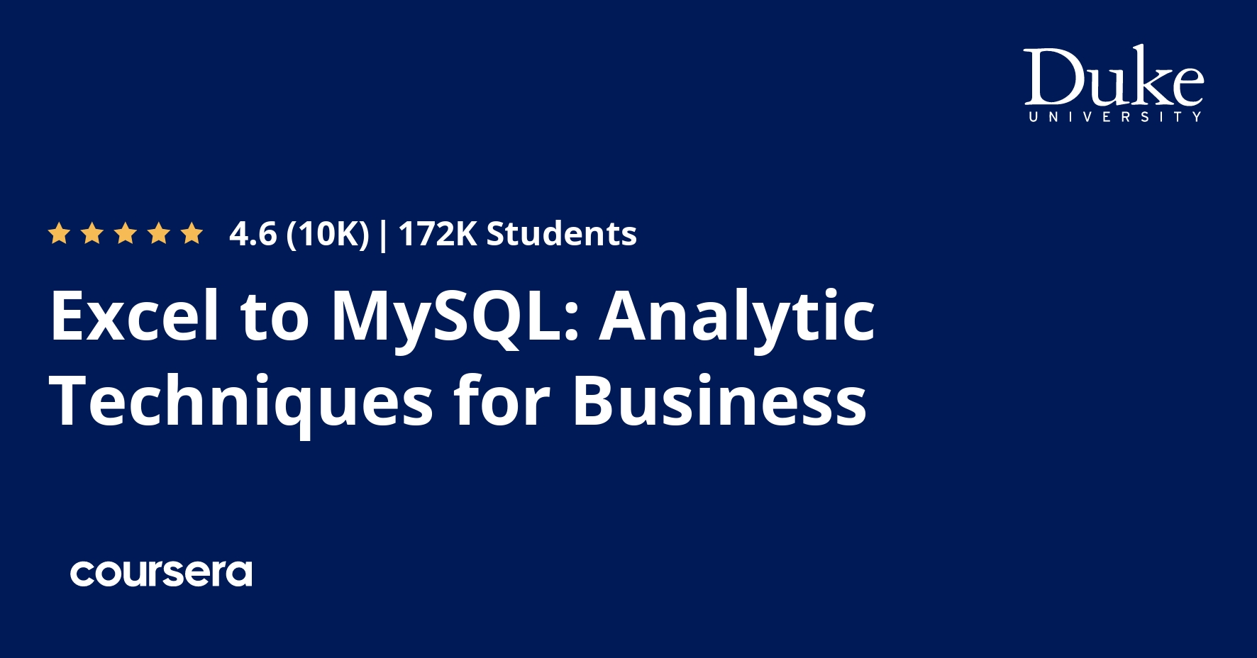 Excel to MySQL: Analytic Techniques for Business Specialization