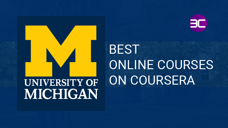University of Michigan Free Online Courses on Coursera