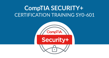 CompTIA Security+ Certification Training – SY0-601 Course
