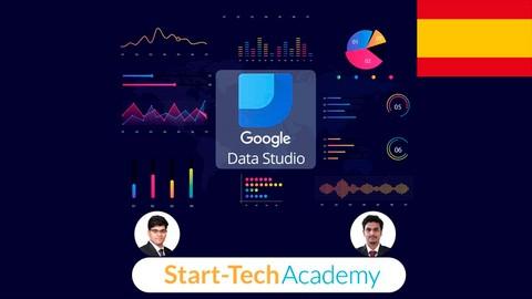 Google Data Studio-Visualización de Datos y Cuadros de Mando