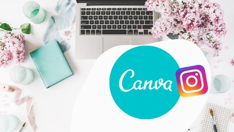 The Ultimate Canva Master Course- Become an Instagram Pro