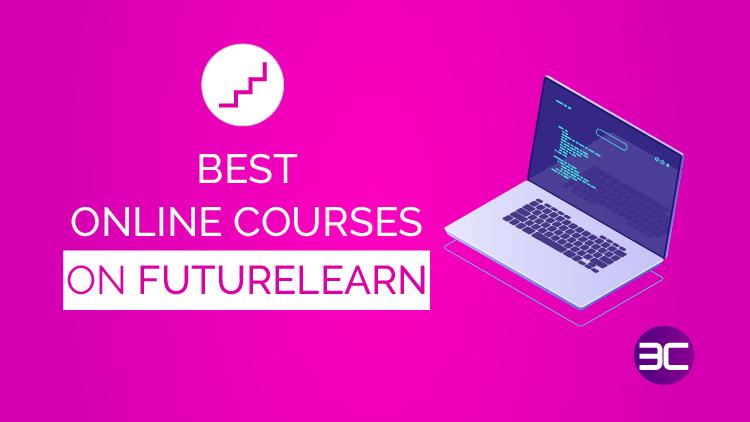 Best FutureLearn Online Courses with Certificates