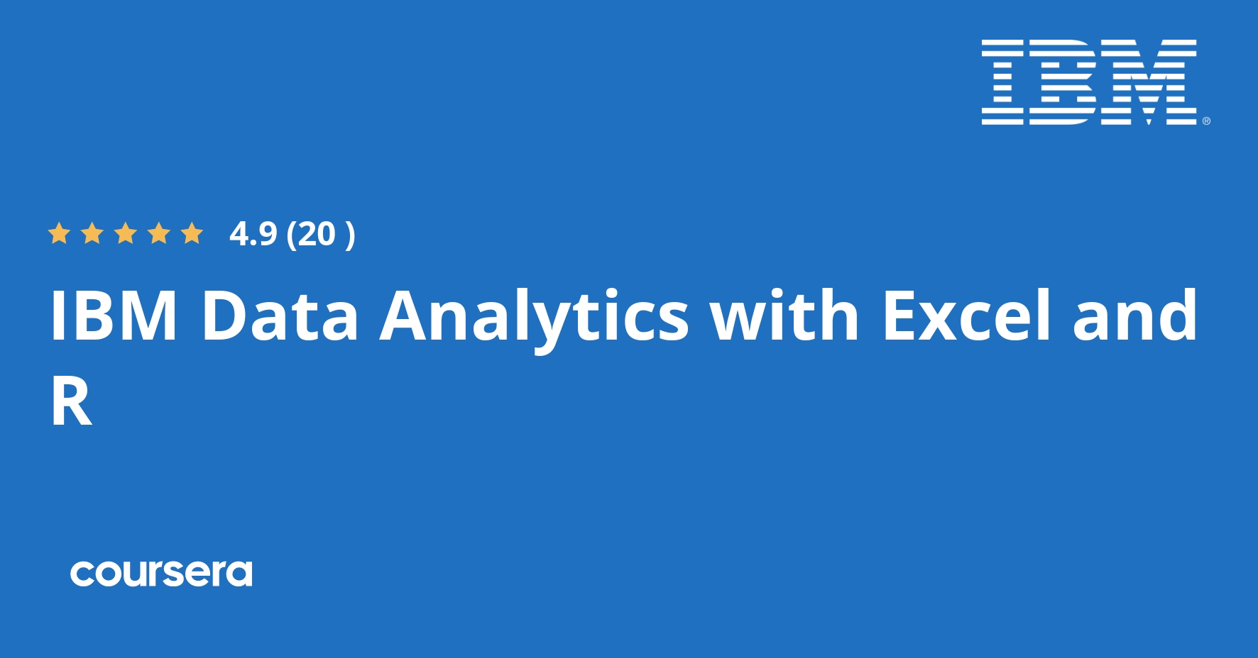 IBM Data Analytics with Excel and R Professional Certificate