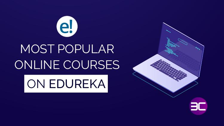 Best Edureka Courses-Live Online Training & Certifications