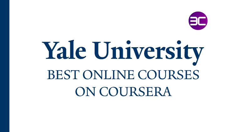 Best Yale University Online Courses
