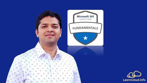 Exam MS-900: Microsoft 365 Fundamentals Video Course + Ques