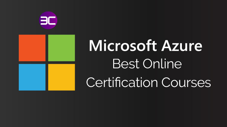 Microsoft Azure certifications and courses
