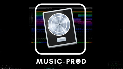 Logic Pro X 101 Masterclass – Logic Pro Music Production