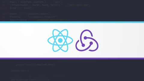 React – La Guía Completa: Hooks Context Redux MERN +15 Apps