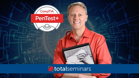 TOTAL: CompTIA PenTest+ (Ethical Hacking) + 2 FREE Tests