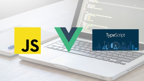 JavaScript(ES6)/Vue.js/TypeScript フロントエンド技術入門