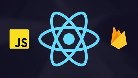 React y Firebase: El Curso Completo, Práctico y desde Cero