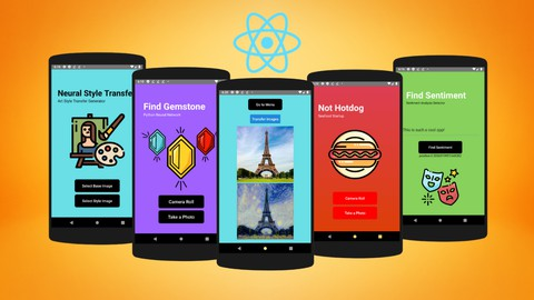 Deep Learning with React-Native & Python – Build 7 AI Apps
