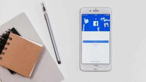 Facebook Ads & Facebook Marketing 2021