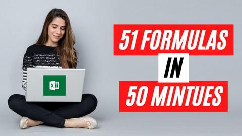 Microsoft Excel – Top 51 Formulas in 50 minutes