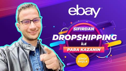 Sıfırdan eBay Dropshipping ile Para Kazmaya Başlayın